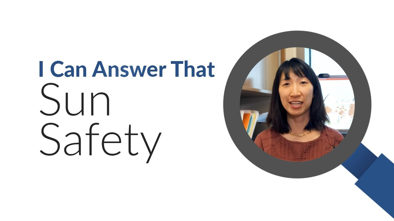 I Can Answer That : Yelena Wu on Sun Safety