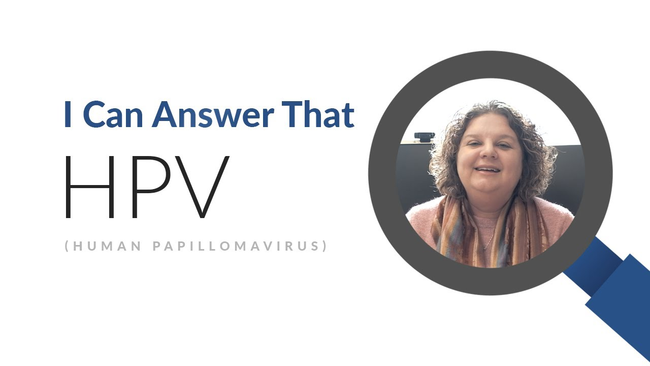 I Can Answer That: Does the HPV Vaccine Prevent Cancer?