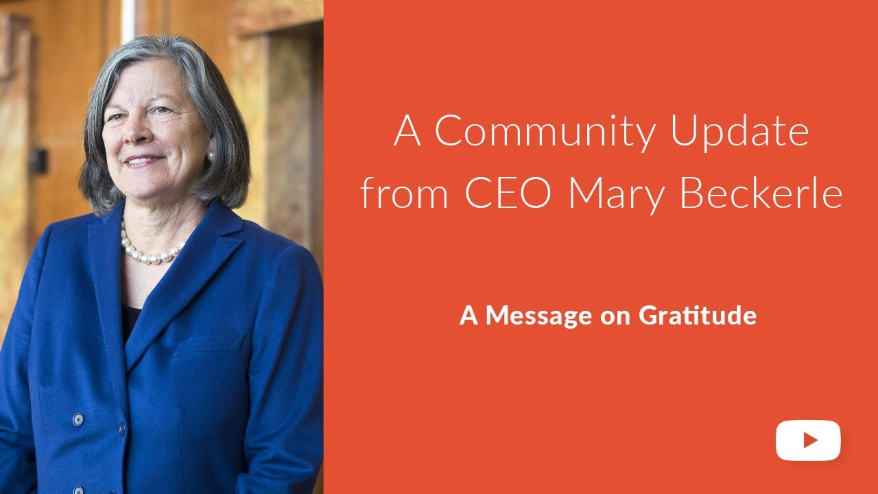 Community Update from CEO Mary Beckerle: May 21, 2020