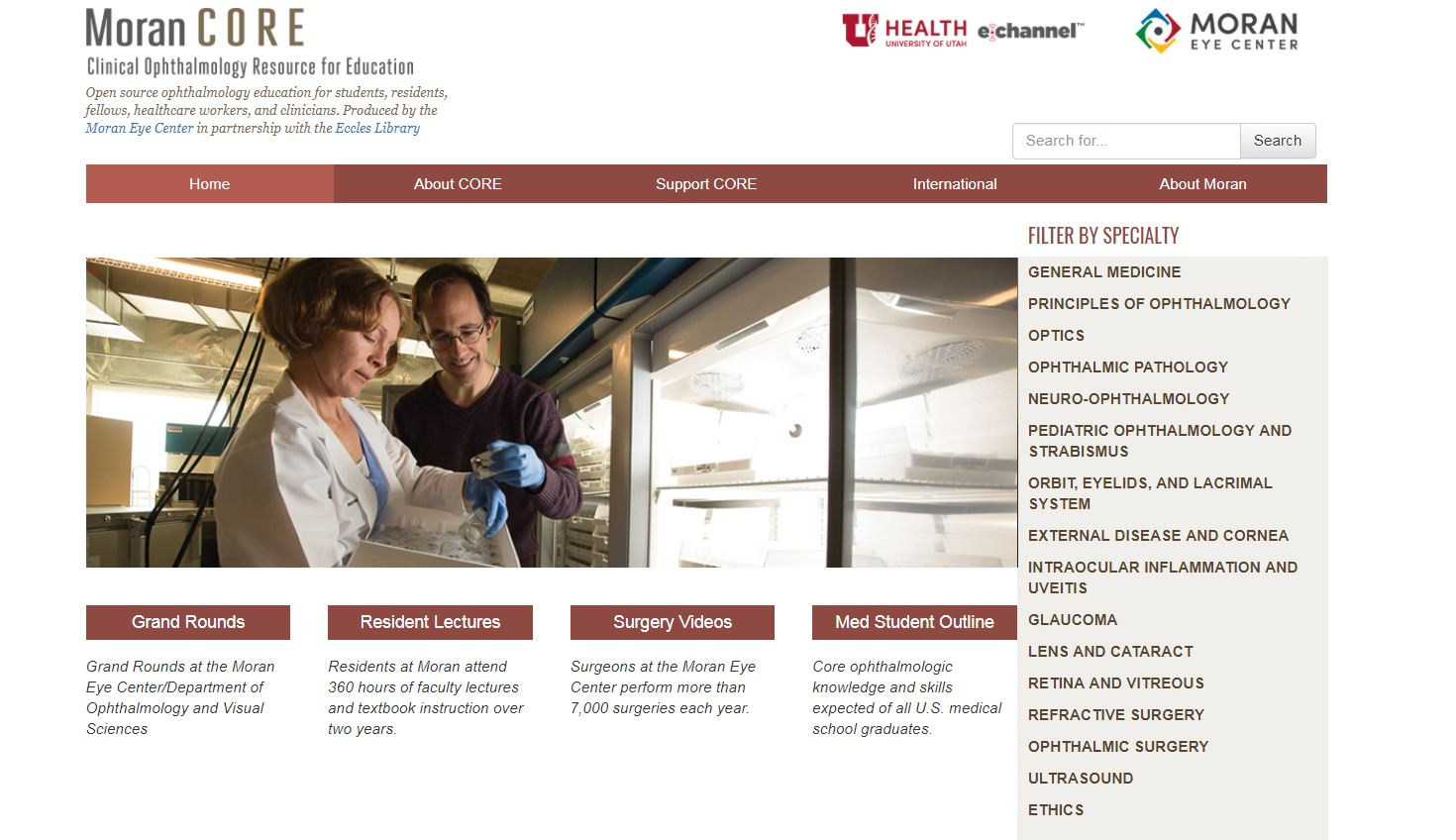 A unique new educational website created by the John A. Moran Eye Center at  the University of Utah supports both medical providers in developing  nations and ... 41ce1928a997